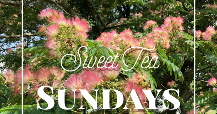 Sweet Tea Sundays
